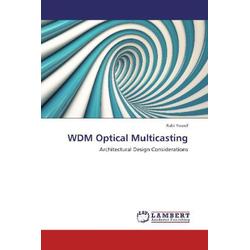 WDM Optical Multicasting als Buch von Rabi Yousif