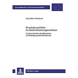 Einschaltung Dritter ins Stellenbesetzungsverfahren. Jörg Neubauer  - Buch
