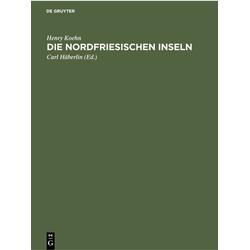 Die Nordfriesischen Inseln als Buch von Henry Koehn