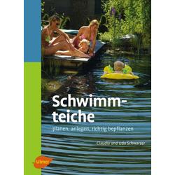 Schwimmteiche als Buch von Claudia Schwarzer/ Udo Schwarzer