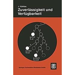 Zuverlässigkeit und Verfügbarkeit. Jeurg Kohlas  - Buch
