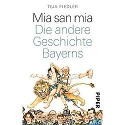 Mia san mia. Teja Fiedler  - Buch