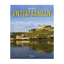 Reise durch UNTERFRANKEN. Ulrike Ratay  Martin Siepmann  - Buch