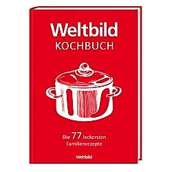 Weltbild Kochbuch - Die 77 leckersten Familienrezepte - Buch