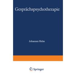 Gesprächspsychotherapie: Buch von Helm