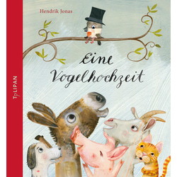 Eine Vogelhochzeit: Buch von Hendrik Jonas