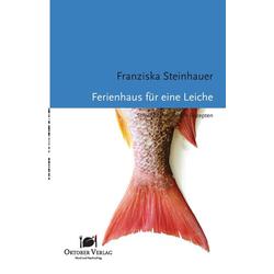 Ferienhaus für eine Leiche als Buch von Franziska Steinhauer