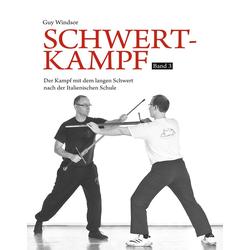 Schwertkampf Band 3 als Buch von Guy Windsor