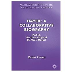 Hayek: A Collaborative Biography - Buch