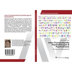 Inter-/Transkulturelle Psychotherapie & Psychodrama: Buch von Tamara Mundt-Smejda