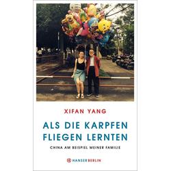 Als die Karpfen fliegen lernten als Buch von Xifan Yang