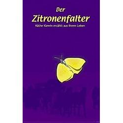Der Zitronenfalter. Käthe Klewin  - Buch