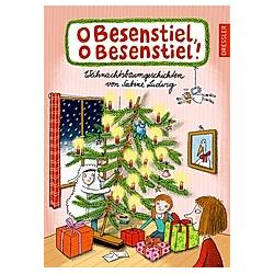 O Besenstiel  o Besenstiel!. Sabine Ludwig  - Buch