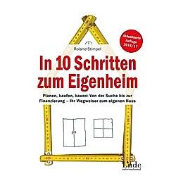 In 10 Schritten zum Eigenheim. Roland Stimpel  - Buch