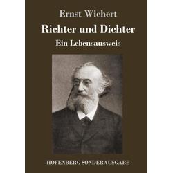 Richter und Dichter als Buch von Ernst Wichert