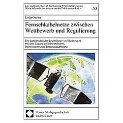 Fernsehkabelnetze zwischen Wettbewerb und Regulierung. Lydia Gudera  - Buch