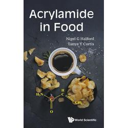 Acrylamide in Food als Buch von Tanya Y Curtis/ Nigel G Halford
