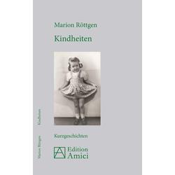 Kindheiten als Buch von Marion Röttgen
