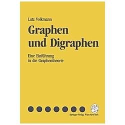 Graphen und Digraphen. Lutz Volkmann  - Buch