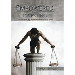 Empowered Investing als Buch von Joseph F. Lopresti