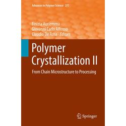 Polymer Crystallization II: eBook von