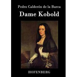 Dame Kobold: Buch von Pedro Calderón de la Barca