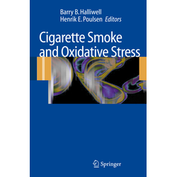 Cigarette Smoke and Oxidative Stress als Buch von
