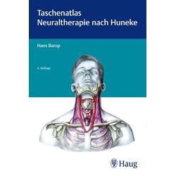 Taschenatlas der Neuraltherapie nach Huneke: Buch von Hans Barop