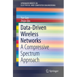 Data-Driven Wireless Networks als Buch von Yue Gao/ Zhijin Qin