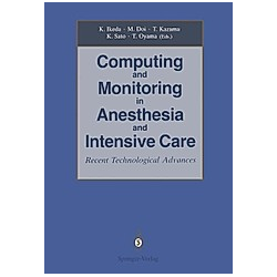 Computing and Monitoring in Anesthesia and Intensive Care - Buch