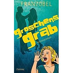 Groschens Grab / Kommissar Groschen Bd.2. Franzobel  - Buch