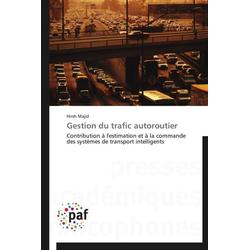 Gestion du trafic autoroutier als Buch von Hirsh Majid