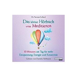 Das kleine Hörbuch - 3 - Das kleine Hörbuch vom Meditieren