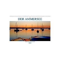 Der Ammersee (Wandkalender 2021 DIN A4 quer)