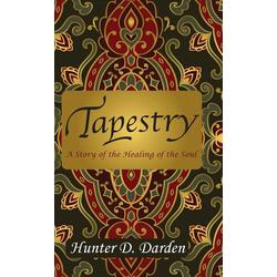Tapestry als Buch von Hunter D Darden