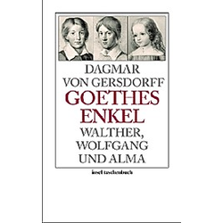 Goethes Enkel. Dagmar von Gersdorff  - Buch