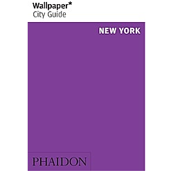 Wallpaper City Guide New York. Wallpaper  - Buch