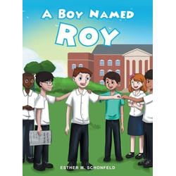 A Boy Named Roy als Buch von Esther M. Schonfeld