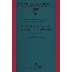 Jahrbuch des Arbeitskreises für Myofunktionelle Therapie (MFT)