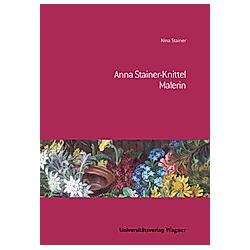 Anna Stainer-Knittel. Nina Stainer  - Buch