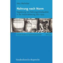 Nahrung nach Norm: eBook von Vera Hierholzer