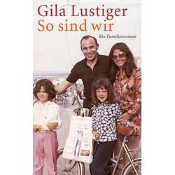 So sind wir: eBook von Gila Lustiger