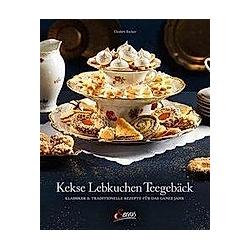 Kekse - Lebkuchen - Teegebäck