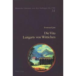 Die Vita Luitgarts von Wittichen als Buch von Irmtraud Just