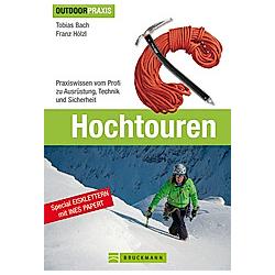Hochtouren. Tobias Bach  Franz Hölzl  - Buch