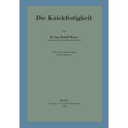 Die Knickfestigkeit als Buch von Rudolf Mayer