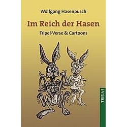 Im Reich der Hasen. Wolfgang Hasenpusch  - Buch