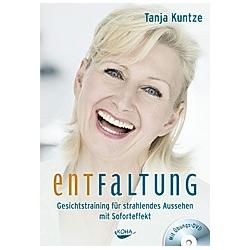 Entfaltung  m. Übungs-DVD. Tanja Kuntze  - Buch