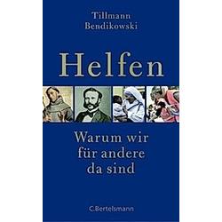 Bendikowski, T: Helfen