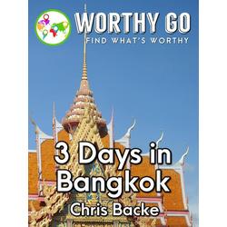 3 Days in Bangkok